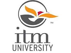 Top Univeristy ITM University, Raipur details in Edubilla.com